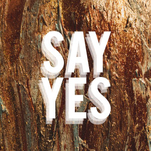 Say Yes To The Cross